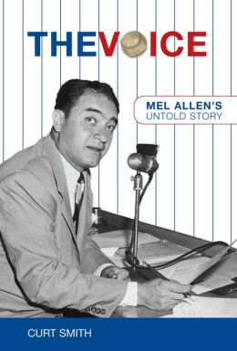 The Voice: Mel Allen's Untold Story