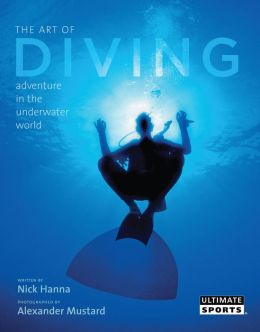 The Art of Diving: Adventure in the Underwater World