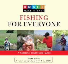 Fishing for Everyone: A Complete Illustrated Guide