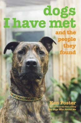 Dogs I Have Met: And the People They Found
