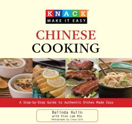 Knack Chinese Cooking: A Step-by-Step Guide to Authentic Dishes Made Easy