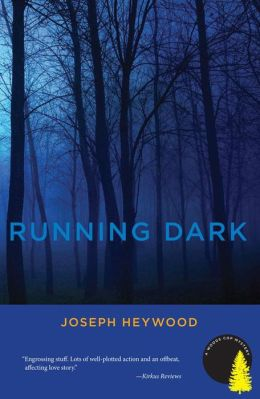 Running Dark (Woods Cop Series #4)
