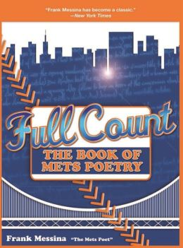 Full Count: The Book of Mets Poetry