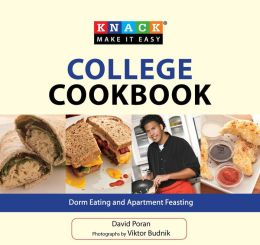 Knack College Cookbook: Dorm Eating and Apartment Feasting