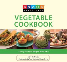 Vegetable Cookbook: Savory Gourmet Recipes Made Easy