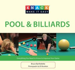 Knack Pool & Billiards: Everything You Need to Know to Improve Your Game