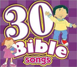 30 Bible Songs