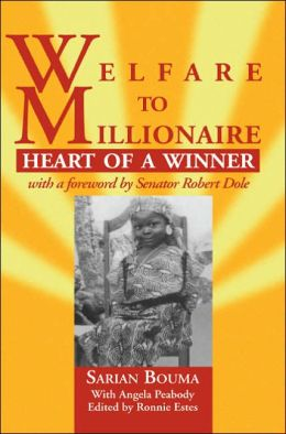Welfare to Millionaire: Heart of a Winner