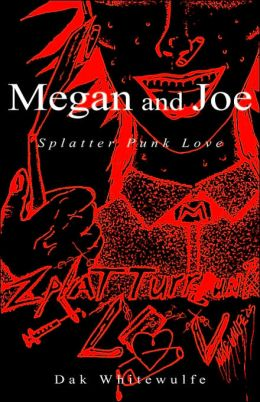 Megan and Joe: Splatter Punk Love