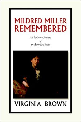 Mildred Miller Remembered: An Intimate Portrait of an American Artist