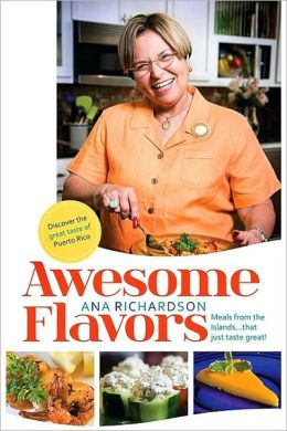 Awesome Flavors: Meals from the Islands...that just taste great!