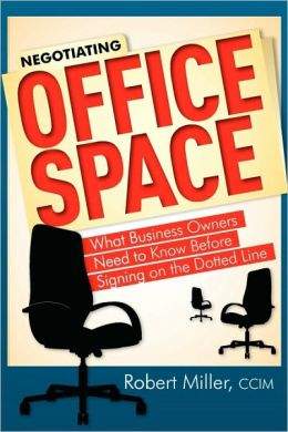 Negotiating Office Space: What Business Owners Need To Know Before Signing on the Dotted Line