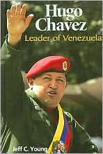 Hugo Chavez: Leader of Venezuela