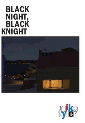 Black Night, Black Knight