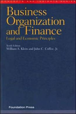 Business Organization and Finance:Legal and Economic Principles