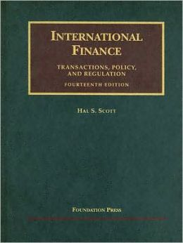 International Finance:Transactions, Policy, and Regulation