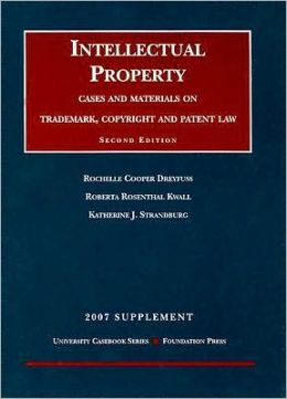 Intellectual Property Supplement:Cases and Materials on Trademark, Copyright and Patent Law
