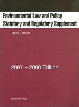 Environmental Law and Policy Statutory and Regulatory Supplement