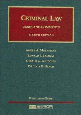 Criminal Law:Cases and Comments