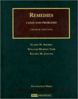 Remedies:Cases and Problems