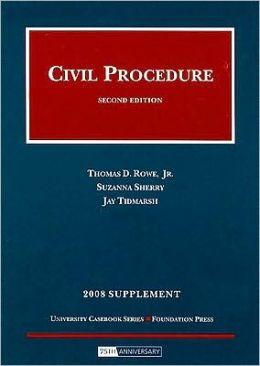 Rowe's Civil Procedure 2008 Statutory and Case Supplement