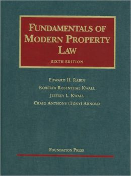 Fundamentals of Modern Property Law, 6th