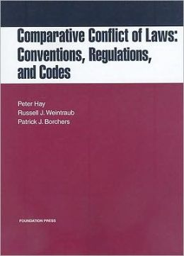 Comparative Conflict of Laws:Conventions, Regulations and Codes