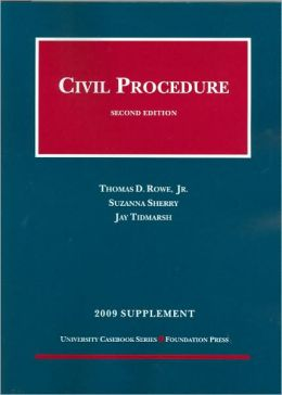 Civil Procedure, 2d, 2009 Supplement
