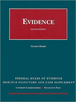 Fisher's Federal Rules of Evidence Statutory Supplement, 2009-2010 Edition