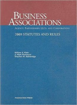 Business Associations-Agency, Partnerships, LLC's and Corporations, 2009 Statutes and Rules