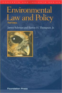 Environmental Law and Policy, 3d