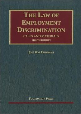 The\Law of Employment Discrimination:Cases and Materials