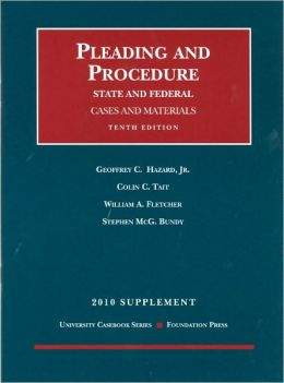 Pleading and Procedure, State and Federal, Cases and Materials, 10th, 2010 Supplement