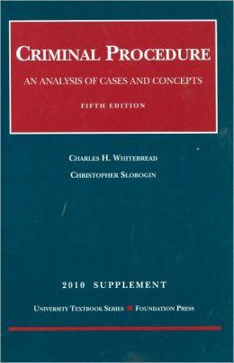 Criminal Procedure, 5th, 2010 Supplement