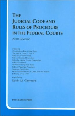 The\Judicial Code and Rules of Procedure in the Federal Courts 2010