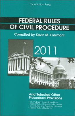Federal Rules of Civil Procedure and Selected Other Procedural Provisions 2011