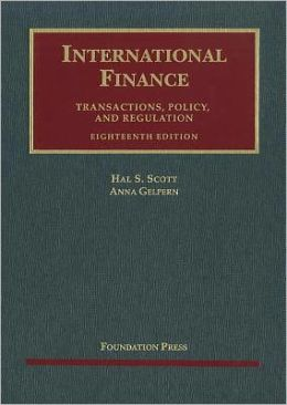 Scott's International Finance, Transactions, Policy, and Regulation