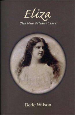 Eliza: The New Orleans Years