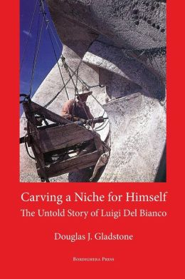 Carving a Niche for Himself: The Untold Story of Luigi del Bianco and Mount Rushmore