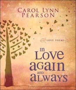 In Love Again and Always: Love Poems