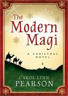 The Modern Magi: A Christmas Novel