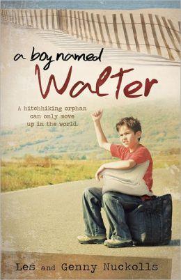 A Boy Named Walter