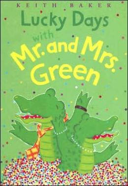 Lucky Days with Mr. and Mrs. Green (Mr. and Mrs. Green Series)