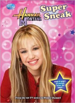 Super Sneak (Hannah Montana Series)