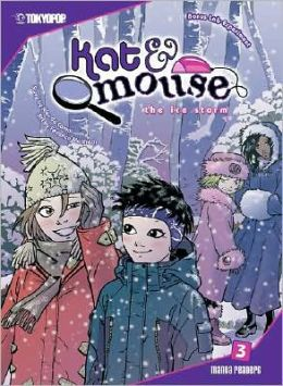 Kat & Mouse, Volume 3: The Ice Storm
