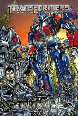 Transformers: Alliance, Volume 4 (LIBRARY EDITION)