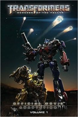 Transformers: Revenge of the Fallen: Official Movie Adaptation, Volume 1