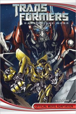 Transformers: Dark of the Moon Official Movie Adaptation, Volume 3