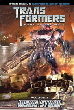 Transformers: Dark of the Moon 1 : Rising Storm