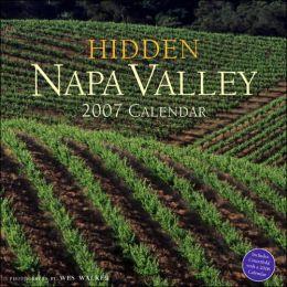 2007 Hidden Napa Wall Calendar